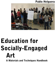 Pablo Helguera, _Education for socially engaged art_, 2011.